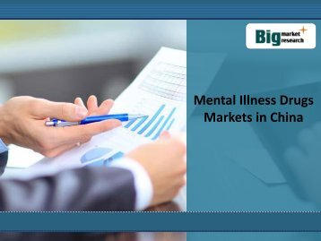 In China Mental Illness Drugs Markets Size,Outlook,Demand