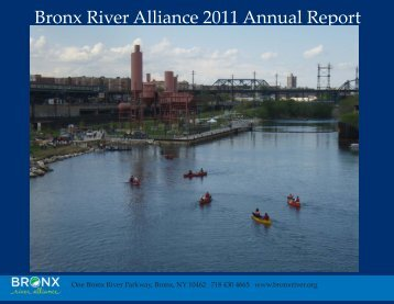 Bronx River Alliance 2011 Annual Report