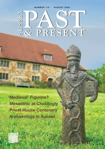August 2008 (issue 115) - The Sussex Archaeological Society