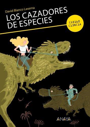 Los cazadores de especies - Anaya Infantil y Juvenil