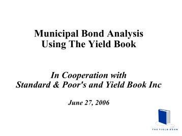 Municipal Bond Analysis Using The Yield Book
