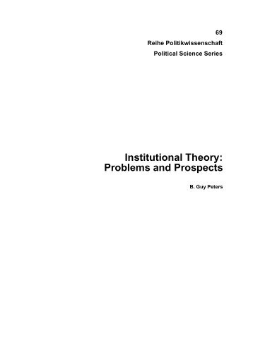 Institutional Theory: Problems and Prospects - IHS
