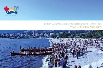 British Columbia Tripartite First Nations Health Plan Year iN review ...