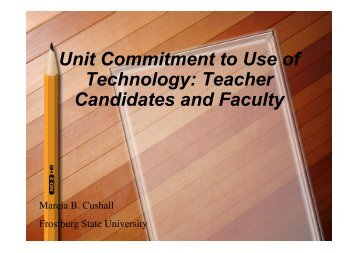 Unit Commitment to Use of Technology: Teacher Candidates and ...