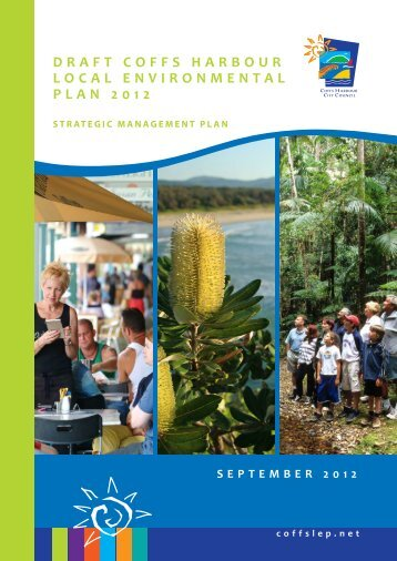 draft coffs harbour local environmental plan 2012 - Coffs LEP