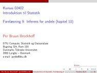 Introduktion til Statistik, Forelæsning 9 - DTU Informatik - Danmarks ...