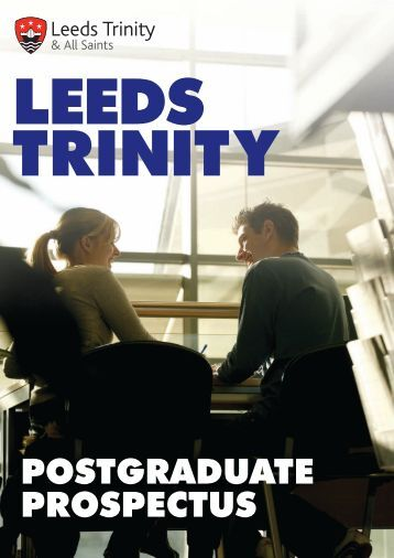 POSTGRADUATE PROSPECTUS - Leeds Trinity University