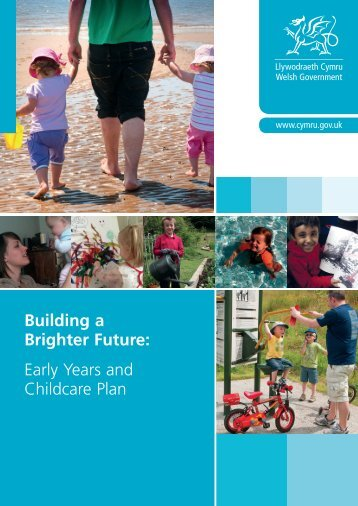 Building a Brighter Future: Early Years and ... - Learning Wales