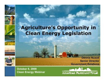 Agriculture's Opportunities in Clean Energy Legislation - American ...