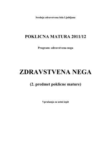 POKLICNA MATURA 2011/12 Program: zdravstvena nega ...