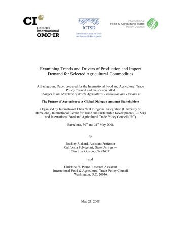 Examining Trends and Drivers of Production and Import Demand for ...