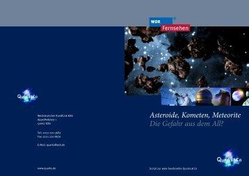 Asteroide, Kometen, Meteorite Die Gefahr aus dem All?