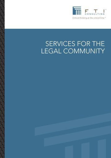 SERvICES fOR ThE lEgal COmmUnITy - FTI Consulting