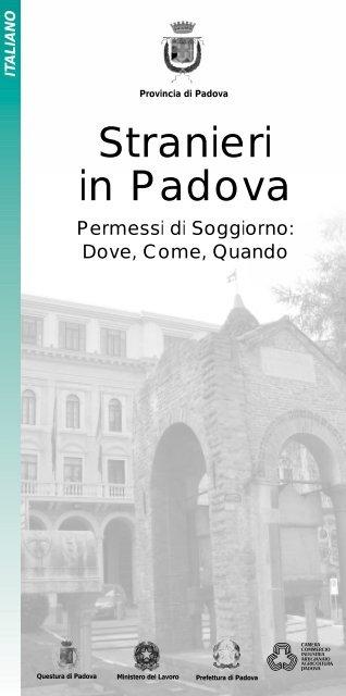 Stranieri in Padova. Permessi di soggiorno - Ristretti.it