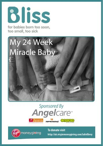 My 24 Week Miracle Baby - Angelcare UK