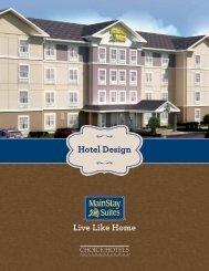 Hotel Design Live Like Home - Choice Hotels Franchise