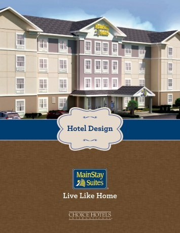 Hotel Design Live Like Home Choice Hotels Franchise