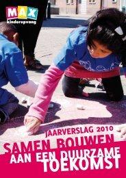 Jaarverslag 2010 - Max Kinderopvang