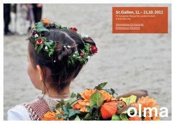 St.Gallen, 11. – 21. 10. 2012 - Olma Messen St.Gallen