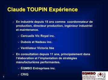 Claude TOUPIN Expérience - Valotech
