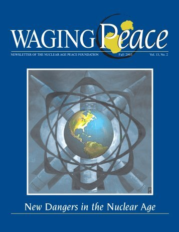 Fall 2003 Vol 13-2 - Nuclear Age Peace Foundation