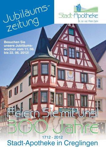 Unsere Jubliäumszeitung (PDF-Datei) - stadt-apotheke-creglingen.de