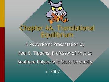Chapter 4A. Translational Equilibrium