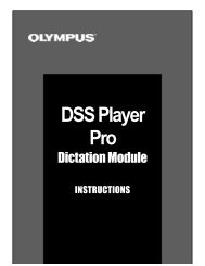 DSS Player Pro Release 3 Dictation Module - Olympus America