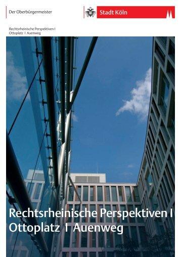 Rechtsrheinische Perspektiven A5.Kop.indd - Stadt Köln