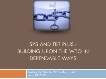 Building Upon WTO in Dependable Ways - International Food ...