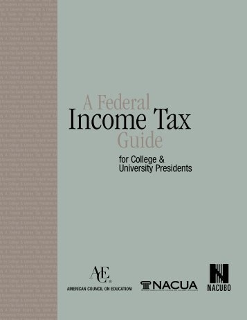 A Federal Income Tax Guide for College and University Presidents