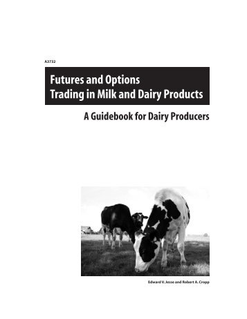 Futures and Options Trading in Milk and Dairy Products: A ...