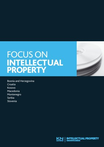 Focus on Intellectual Property, 2008 - Karanovic & Nikolic