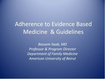 Adherence to Evidence Based Medicine & Guidelines