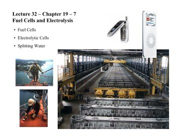 Lecture 32 – Chapter 19 – 7 Fuel Cells and ... - Chem.hope.edu