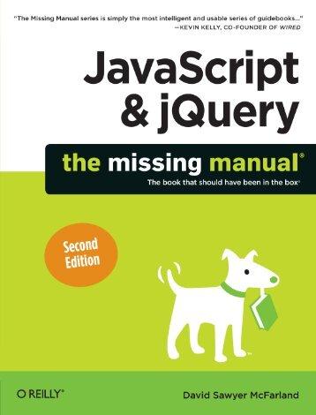 JavaScript & jQuery: The Missing Manual, Second ... - Fog.ccsf.edu