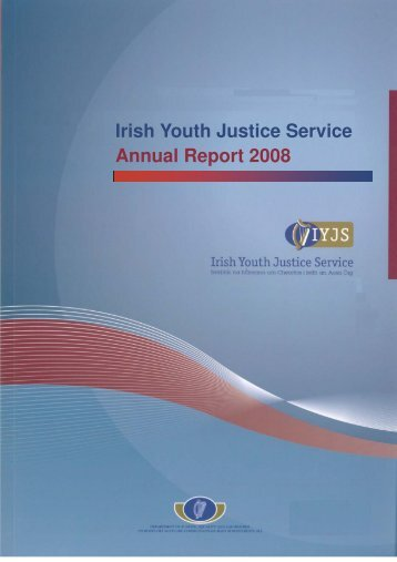 Annual Report 2008 - Irish Youth Justice Service