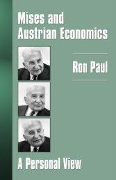 Mises and Austrian Economics A Personal View