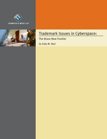 Trademark Issues in Cyberspace: The Brave New Frontier