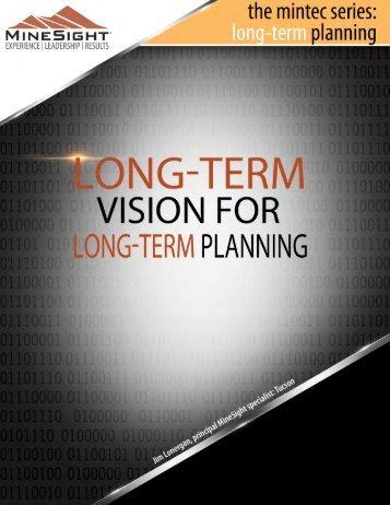 A Long-Term vision for Long-Term Planning - Mintec, Inc.