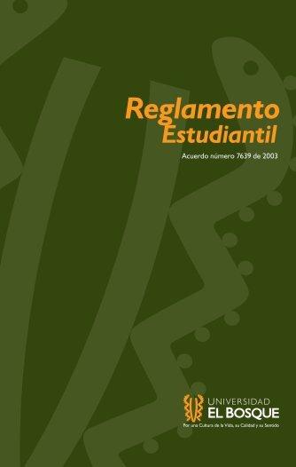 Reglamento Estudiantil - Universidad El Bosque