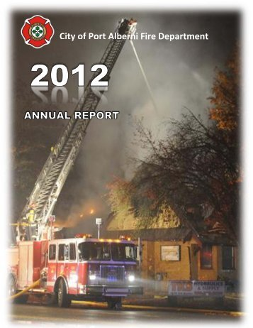 2012 Fire Department Annual Report - City of Port Alberni