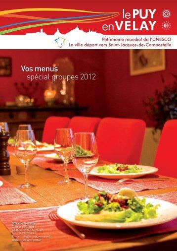 Vos menus spécial groupes 2012 - Le Puy-en-Velay