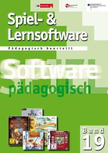 Spiel- und Lernsoftware - Pädagogisch beurteilt, Band 19 - Stadt Köln