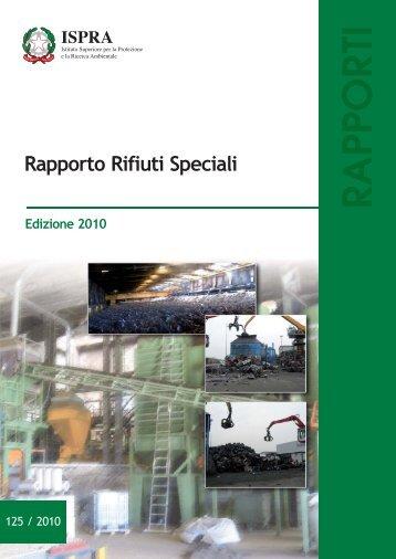 Rapporto rifiuti speciali 2010 - Ispra