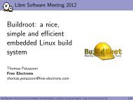 Buildroot: a nice, simple and efficient embedded ... - Free Electrons