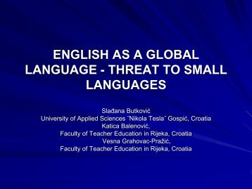 ENGLISH AS A GLOBAL LANGUAGE - THREAT TO SMALL ...