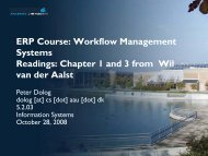 ERP Course: Workflow Management Systems Readings: Chapter 1 ...