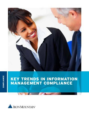 key trends in information management compliance - Iron Mountain