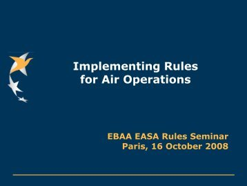 Implementing Rules for Air Operations - UK Flight Safety Committee